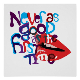 Never as Good Poster