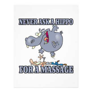 never ask a hippo for a massage flyer