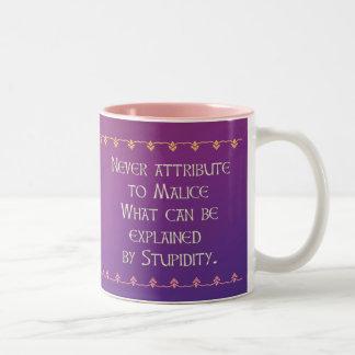 Never attribute to Malice Coffee Mug