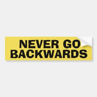 Never Backwards Bumper Sticker