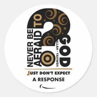 Never Be Afraid Sticker