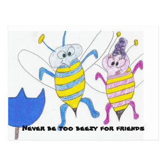 Never be too beezy for friends postcard