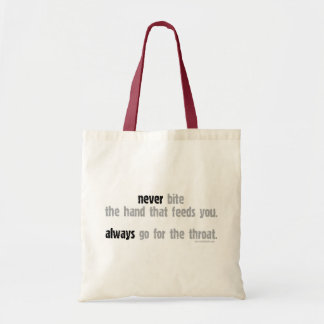 Never Bite The Hand... Tote Bag