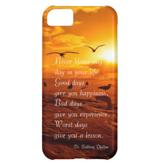 Never blame any day in your life quote life iPhone 5C case