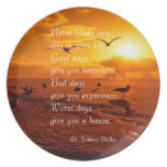 Never blame any day in your life quote life party plate