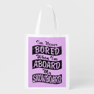 Never Bored ABOARD my SNOWBOARD (Blk) Grocery Bag