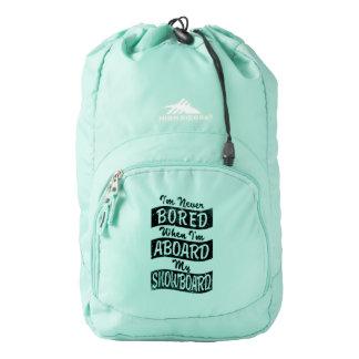 Never Bored ABOARD my SNOWBOARD (Blk) High Sierra Backpack