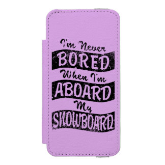 Never Bored ABOARD my SNOWBOARD (Blk) Wallet Case For iPhone SE/5/5s