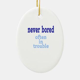 Never Bored, Often in Trouble Ceramic Ornament
