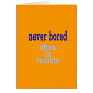 Never Bored (Orange Background Color) Card
