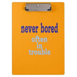 Never Bored (Orange Background Color) Clipboards