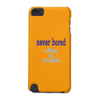 Never Bored (Orange Background Color) iPod Touch (5th Generation) Cover