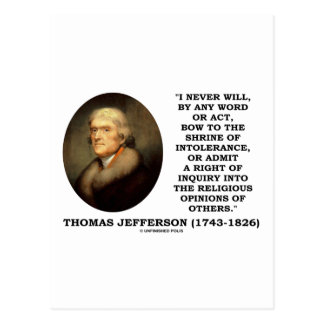 Never Bow To Shrine Of Intolerance Jefferson Quote Postcards