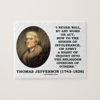Never Bow To Shrine Of Intolerance Jefferson Quote Jigsaw Puzzle