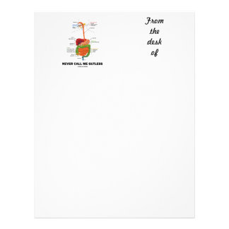Never Call Me Gutless (Digestive System Humor) Letterhead