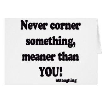 never corner card