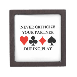 Never Criticize Your Partner During Play Bridge Gift Box