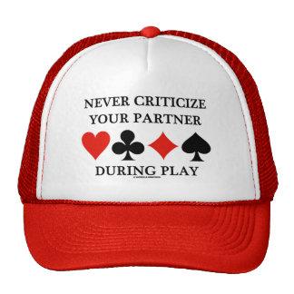Never Criticize Your Partner During Play (Bridge) Trucker Hat