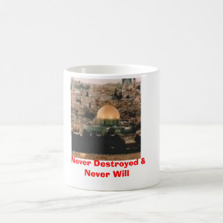 Never Destroyed & Never Will Coffee Mug