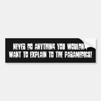 NEVER DO ANYTHING bumper by nicola Bumper Stickers