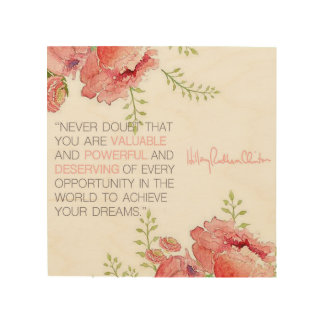 Never Doubt - Hillary Clinton Wood Print