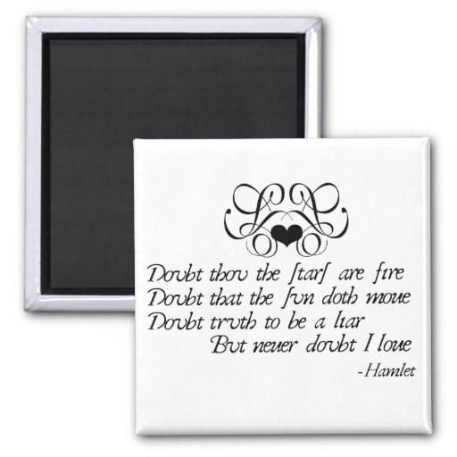 Never Doubt Ophelia 2 Inch Square Magnet