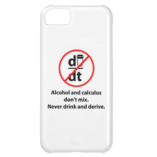 Never Drink And Derive iPhone 5C Cover
