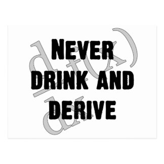 Never Drink and Derive Postcard