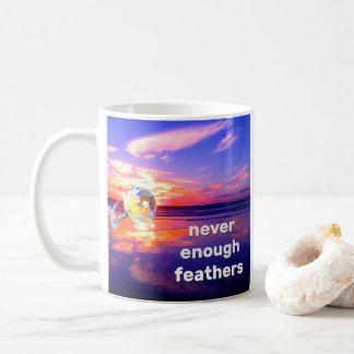Never Enough Feathers Coffee Mug