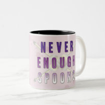 Never Enough Spoons Two-Tone Coffee Mug