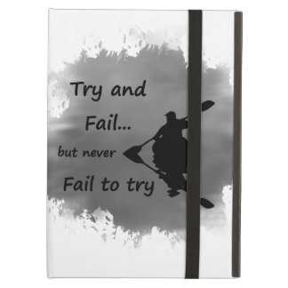 Never Fail to try Motivational Quote Kayak Sport Cover For iPad Air