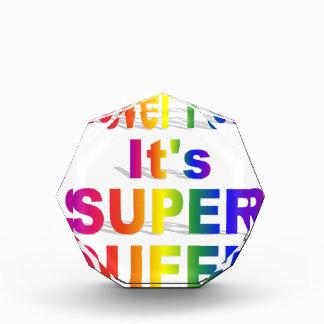 Never Fear it's Super Queer Rainbow text Acrylic Award