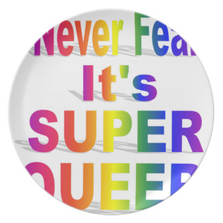 Never Fear it's Super Queer Rainbow text Plate