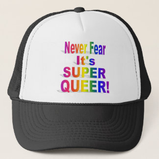 Never Fear It's Super Queer Rainbow Trucker Hat