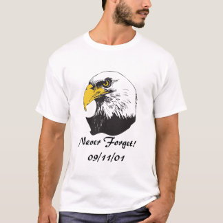 Never Forget/09/11/01 T-Shirt