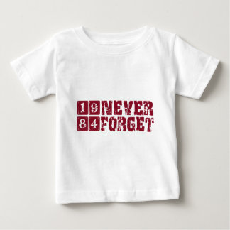 Never Forget 1984 Baby T-Shirt
