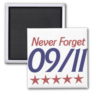 Never Forget 911 2 Inch Square Magnet