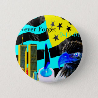 Never Forget 9-11-01 Negative Button