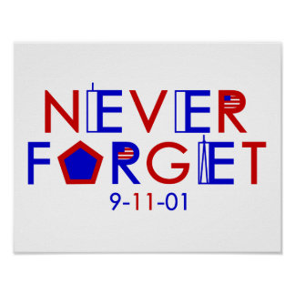 Never Forget 9-11-01 Poster