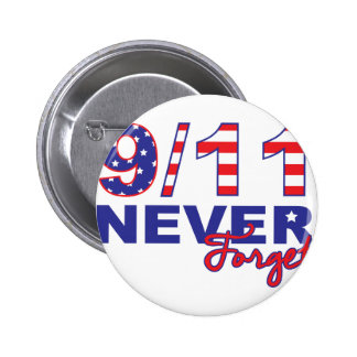 Never Forget 9/11 Button
