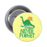 Never Forget Big Dot Pins
