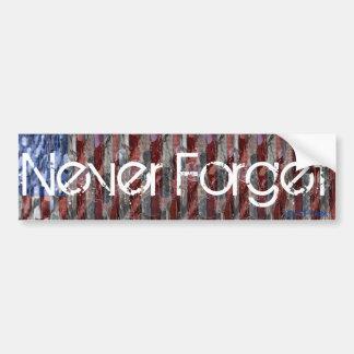 Never Forget Bumper Sticker