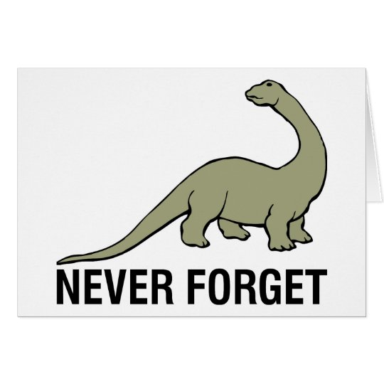Never Forget Card