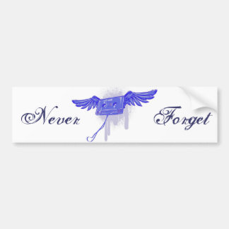 Never Forget (Cassette Tape) Bumper Stickers