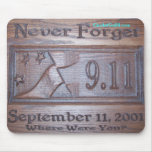Never Forget - Customized Mouse Mats