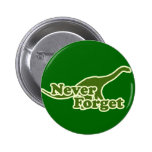 Never Forget Dinosaurs Pinback Buttons