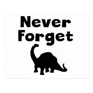 Never Forget Dinosaurs Post Cards