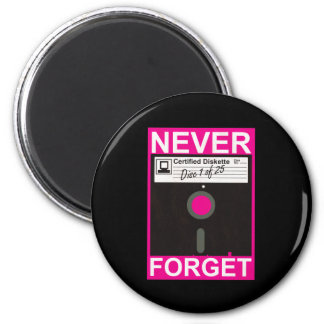 Never Forget Disk 2 Inch Round Magnet