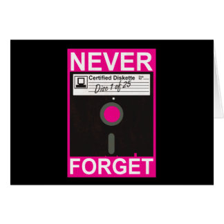 Never Forget Disk Greeting Card