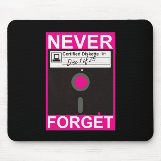 Never Forget Disk Mouse Pad
